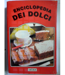 AA.VV. ENCICLOPEDIA DEI DOLCI Edizioni Polaris, 1993