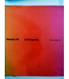 VENEZIA '79 LA FOTOGRAFIA