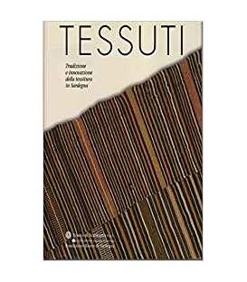 Fondazione Banco di Sardegna - TESSUTI Tradizione e innovazione della tessitura in Sardegna