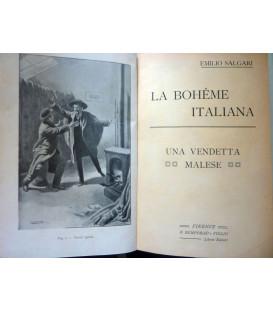 LA BOHEME ITALIANA - UNA VENDETTA MALESE