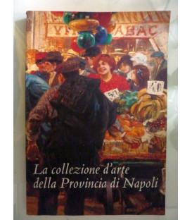 LA COLLEZIONE D'ARTE DELLA PROVINCIA DI NAPOLI