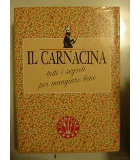 Luigi Veronelli IL CARNACINA Tutti i segreti per mangiare bene CDE Milano 1989
