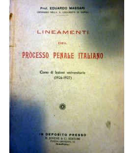 LINEAMENTI DEL PROCESSO PENALE ITALIANO Corso di Lezioni Universitarie ( 1926 - 1927 )