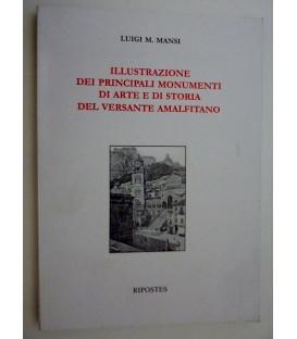 ILLUSTRAZIONE DEI PRINCIPALI MONUMENTI DI ARTE E DI STORIA DEL VERSANTE AMALFITANO