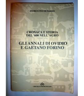 CRONACA E STORIA DEL '600 NELL'AGRO. GLI ANNALI DI OVIDIO E GAETANO FORINO
