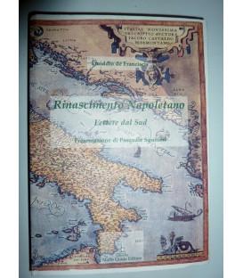 RINASCIMENTO NAPOLETANO Lettere dal Sud, Presentazione di Pasquale Squitieri