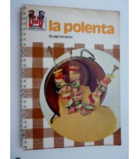 Collana I JOLLY DELLA BUONA CUCINA - LA POLENTA di Luigi Carnacina