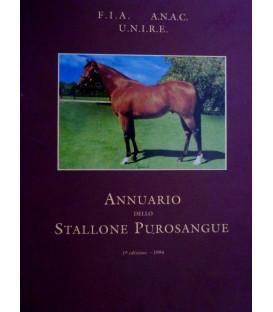 F.I.A. - A.N.A.C. - U.N.I.R.E. ANNUARIO DELLO STALLONE PUROSANGUE Prima Edizione 1994