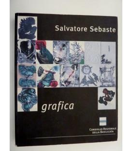 SALVATORE SEBASTE Incisioni A Cura di Elisabetta Pozzetti, presentazione di Antonio Bellini