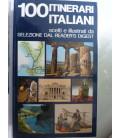 100 ITINERARI ITALIANI