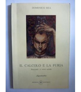 IL CALCOLO E LA FURIA