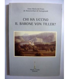 CHI HA UCCISO IL BARONE VON TILLER ?