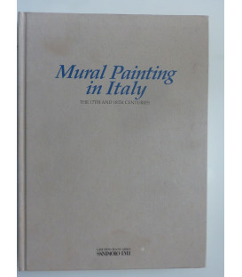 MURAL PAINTING IN ITALY. THE 17TH AND 18TH CENTURY Edited by MINA GREGORI