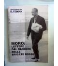 I Documenti de IL TEMPO  MORO: LETTERE DAL CARCERE DELLE BRIGATE  ROSSE 9 maggio '78  - 9 maggio '98