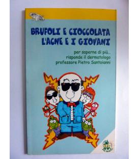 BRUFOLI E CIOCCOLATA L'ACNE E I GIOVANI