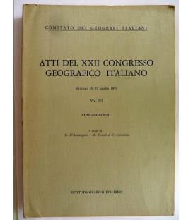 ATTI DEL XXII CONGRESSO GEOGRAFICO ITALIANO  Salerno 18 - 22 Aprile 1975 Volume I