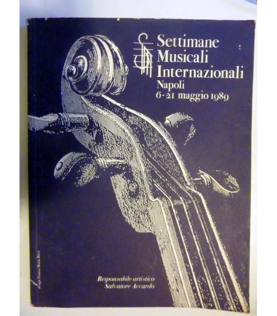 SETTIMANE MUSICALI INTERNAZIONALI Napoli 6 - 21 Maggio 1989