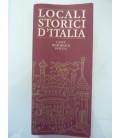 LOCALI STORICI  D'ITALIA Caffè, Ristoranti, Hotels