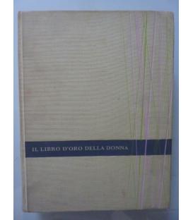 IL LIBRO D'ORO DELLA DONNA Volume I