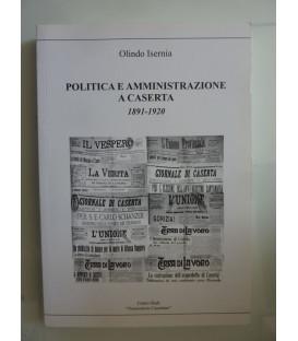 POLITICA ED AMMINISTRAZIONE A CASERTA 1891 - 1920
