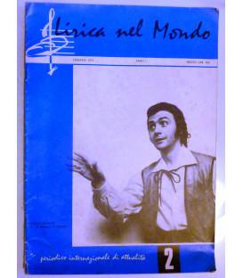 LA LIRICA NEL MONDO Anno I Febbraio 1972