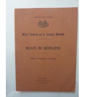 MILIZIA VOLONTARIA PER LA SICUREZZA NAZIONALE - REATI IN SERVIZIO