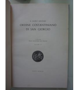 """""""IL SACRO MILITARE ORDINE COSTANTINIANO DI SAN GIORGIO Volume III"""