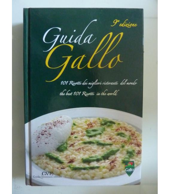 GUIDA GALLO 101 Risotti dei migliori ristoranti del mondo - The best 101 Risotti in the world