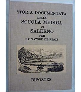 STORIA DOCUMENTATA DELLA SCUOLA MEDICA DI SALERNO