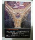 STRUTTURE ARCHITETTONICHE E FORME D'ARTE DELLA CATTEDRALE DI SALERNO Volume I LA CRIPTA