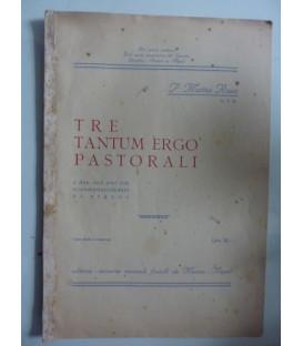 TRE TANTUM ERGO PASTORALI