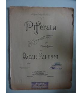 PIFFERATA BOZZETTO CARATTERISTICO PER PIANOFORTE DI OSCAR PALERMI