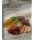 LA CUCINA REGIONALE ITALIANA, PRODOTTI -  VERDURE E FRUTTA
