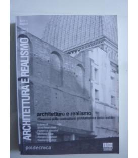 ARCHITETTURA E REALISMO Riflessioni sulla costruzione architettonica della realtà