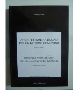 ARCHITETTURE RAZIONALI PER UN METODO CONDIVISO, SCRITTI TEORIC