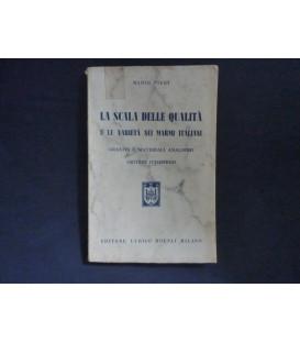 LA SCALA DELLE QUALITA' E LE VARIETA' NEI MARMI ITALIANI, GRANITI E MATERIALI ANALOGHI. CRITERI D'IMPIEGO