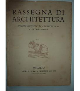 RASSEGNA DI ARCHITETTURA Rivista Mensile di Architettura e Decorazione, MILANO ANNO V N.° 12 - 15 Dicembre  1933 XII