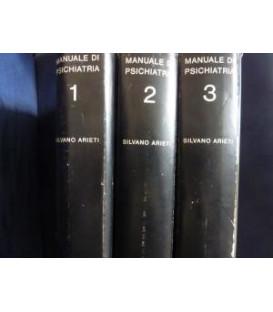 MANUALE DI PSICHIATRIA In Tre Volumi a cura di Silvano Arieti
