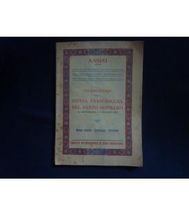 ASSISI  CELEBRAZIONE DELLA DIFESA FRANCESCANA  DEL SANTO SEPOLCRO  ( 24 SETTEMBRE - 4 OTTOBRE 1933 ) Notizie Storiche - Programma - Particolari