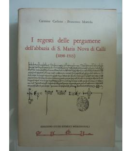 I REGESTI DELLE PERGAMENE DELL'ABBAZIA DI S.MARIA NOVA DI CALLI ( 1098 - 1513 )