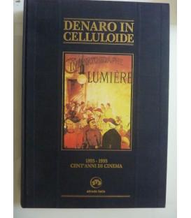 DENARO IN CELLULOIDE 1895 - 1995 CENT'ANNI DI CINEMA
