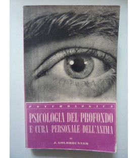 PSICOLOGIA DEL PROFONDO E CURA PERSONALE DELL'ANIMA