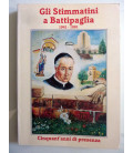 GLI STIMMATINI A BATTIPAGLIA 1941 - 1991 Cinquant'anni di presenza