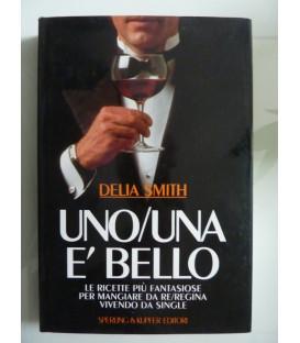UNO / UNA E' BELLO