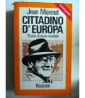CITTADINO D'EUROPA 75 ANNI DI STORIA MONDIALE