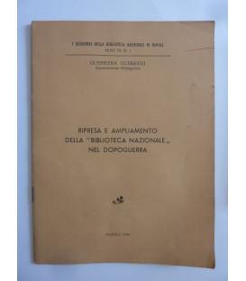 """RIPRESA E AMPLIAMENTO DELLA """"BIBLIOTECA NAZIONALE"""" NEL DOPOGUERRA"""