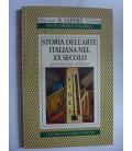 STORIA DELL'ARTE ITALIANA DEL XX SECOLO