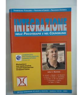 INTEGRAZIONE NELLE PSICOTERAPIE E COUNSELING Rivista semestrale di studi e ricerche - numero 15 / 16 2004
