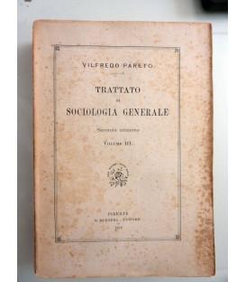 TRATTATO DI SOCIOLOGIA GENERALE Seconda Edizione Volume III