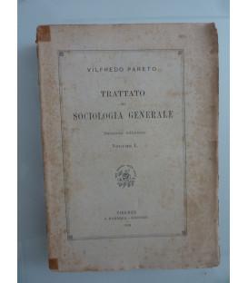 TRATTATO DI SOCIOLOGIA GENERALE Seconda Edizione Volume I